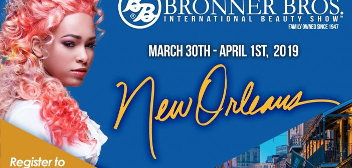 Bronner Bros Set To Take Over New Orleans